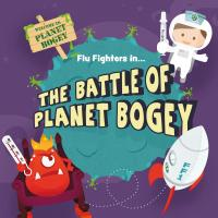 Flu Fighters The Battle of Planet Bogey