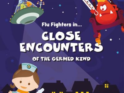 This year's exciting Flu Fighters adventure, Flu Fighters in Close Encounters of the Germed Kind