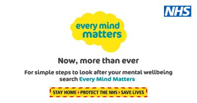 Every Mind Matters has launched a new suite of tips and advice to help people look after their mental wellbeing during the coronavirus outbreak