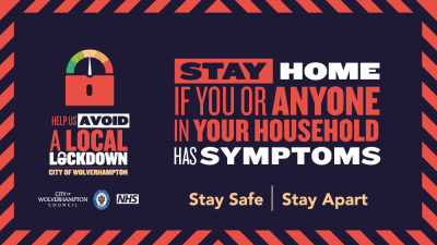 Avoid a Local Lockdown - Stay Home if you or anyone in your household has symptoms
