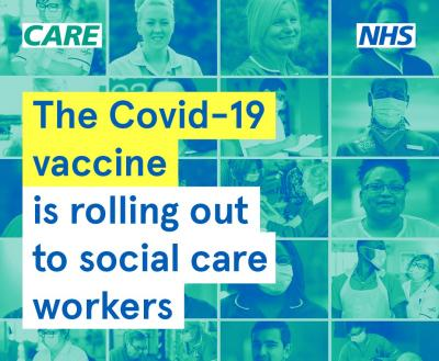 Social care staff are being urged to make sure they have their Covid-19 vaccine