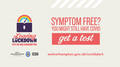 Leaving Lockdown - Symptom Free - Get A Test